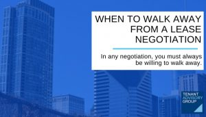 WHEN TO WALK AWAY FROM A LEASE NEGOTIATION- Tag - Blog Header